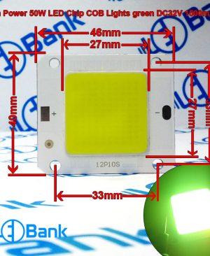 ال ای دی سبز 50 وات فلیپ چیپ ولتاژ ورودی 30 الی 34 ولت 1500 میلی آمپر 46 در 40 میلیمتر